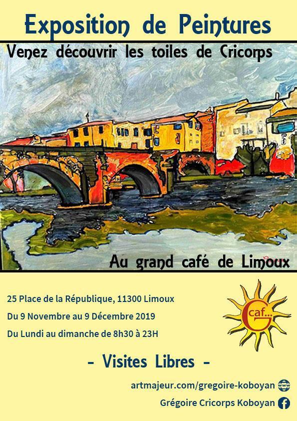 CRICORPS Expose  ses toiles  au Grand Café de Limoux(Aude)