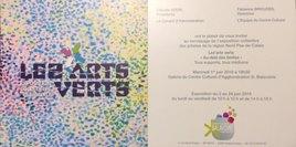 Les arts verts, exposition collective regionale,