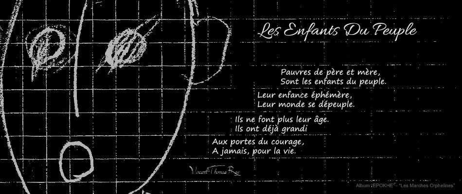 """Poème """"Les Enfants Du Peuple - (Les Marches Orphelines Partie II)"""" Album """"EPOKHE"""""""