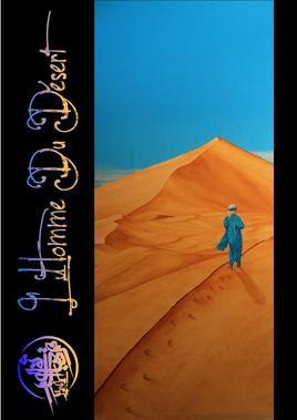 """""""L'homme du désert"""""""