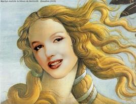 Marilyn revisite la naissance de la Vénus de Botticelli :)