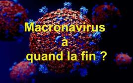 Macronavirus à quand la fin ?