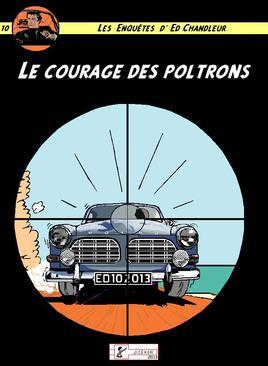 Le courage des poltrons