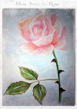 MON AMIE LA ROSE (aquarelle 7)
