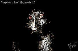 Vespérales : Les Rongenuits 17