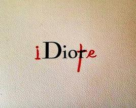 Idiote