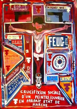 crucifixion sociale d'un peintre/ouvrier en parfait état de marche